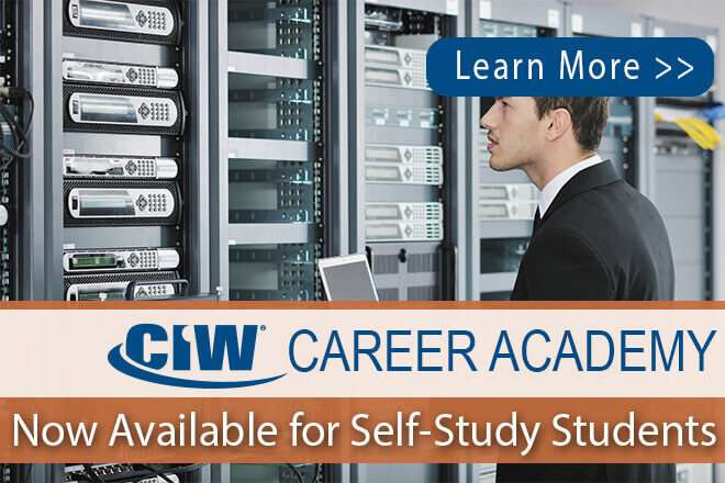 CIW Career Academy Now Available for self-study students
